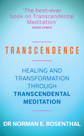 Transcendence: Healing and Transformation through Transcendental Meditation